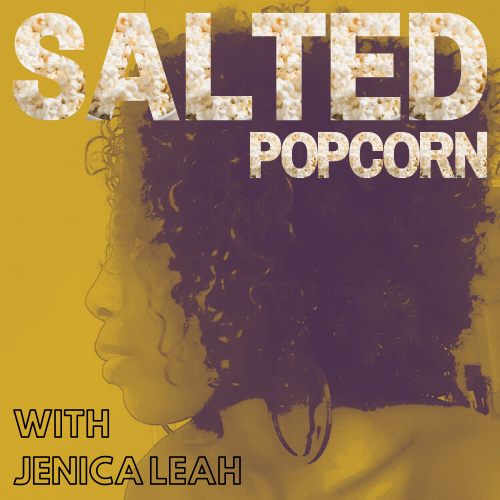 salted popcorn with jenica leah